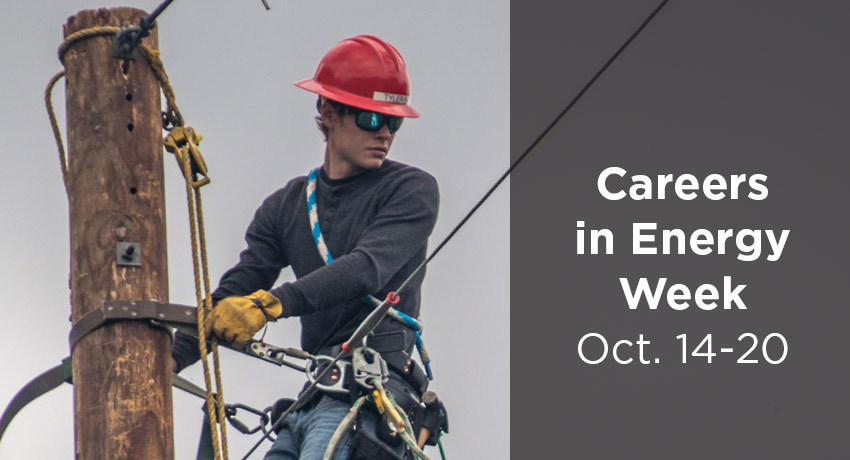 Careers In Energy Week Oct 14-20